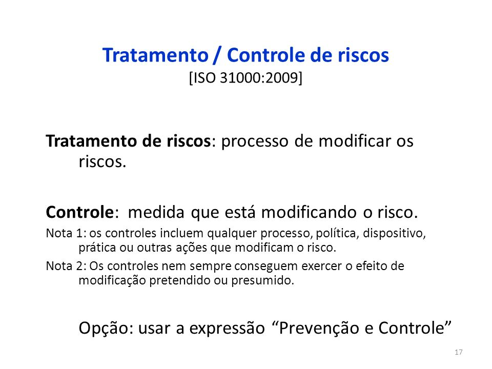 Tratamento / Controle de riscos [ISO 31000:2009]